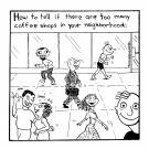 'How to tell if there are too many coffee shops in your neighbourhood'