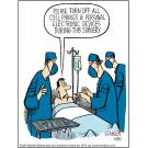 'Please turn off all cell phones & personal electronics during this surgeons.'