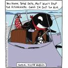 Serial Killer Whales.